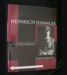 Heinrich Himmler: A Photographic Chronicle of Hitler's Reichsfhrer-SS # 3103