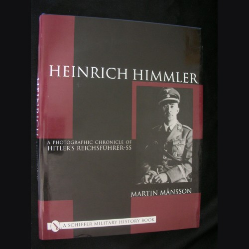 Heinrich Himmler: A Photographic Chronicle of Hitler's Reichsfhrer-SS # 3103