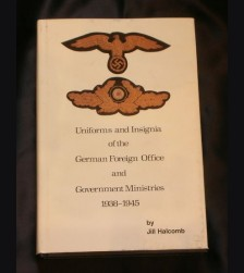 Uniforms and Insignia of the German Foreign Office ( Halcomb ) # 910