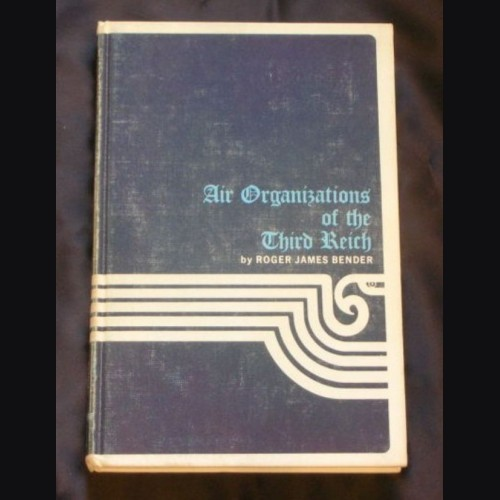 Air Organizations of the Third Reich ( Bender ) # 912