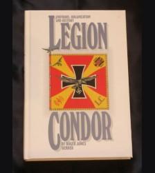 Uniforms, Organization and History Legion Condor ( Bender ) # 914